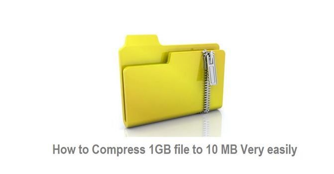 How To Compress 1 GB file To 10 MB Easily