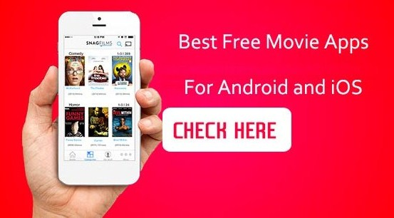 Top 12+ Best Free Movies Apps For Android and iPhone For Streaming
