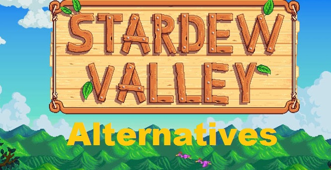 Top 15 Best Games Like Stardew Valley 2018 You Should Play