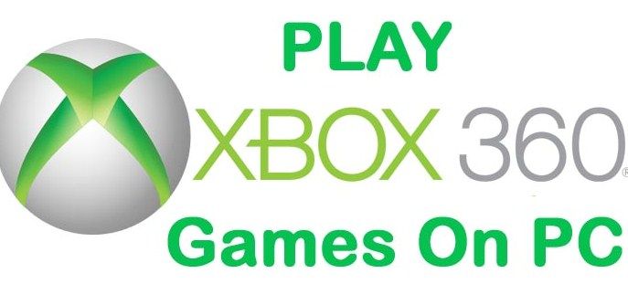 How to Play Xbox 360 Games on PC 2018