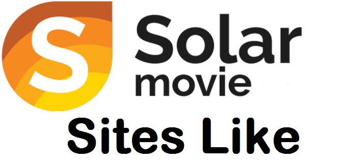 Top 10+ Best Sites like Solarmovie | Solarmovies Alternatives