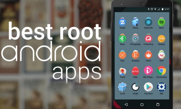 Top 10+ Best Root Apps For Android 2018