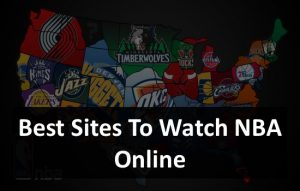 Best Sites To Watch NBA Online